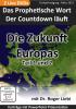 DVD : DIE ZUKUNFT EUROPAS mit Dr. Roger Liebi
